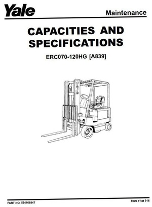 Yale Electric Forklift Truck Type A839: ERC070HG, ERC080HG, ERC100HG, ERC120HG Service Manual