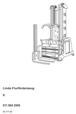 Linde Truck Type 011: K From 11.2005 Operating Instructions (User Manual)