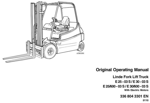 Linde Electric Forklift Truck E336-02 Series: E20, E25, E30 Operating and Maintenance Instructions