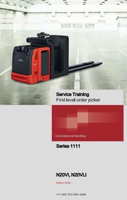 Linde Order Picker Type 1111: N20VI, N20VLI Service Training (Workshop) Manual