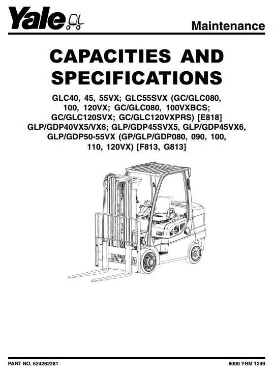 Yale (G813) GLP/GDP40VX5, 40VX6, 45VX6, GLP/GDP45SVX5, 50VX, 55VX Workshop Service Manual
