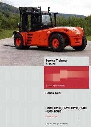 Linde Forklift Truck H1402 Series: H180, H200, H220, H250, H280, H300, H320 Service Training Manual