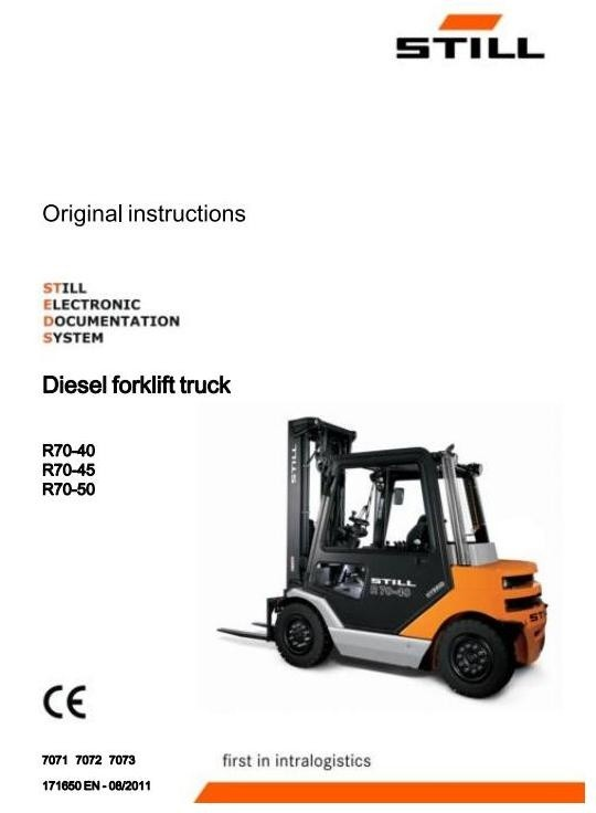 Still Fork Truck R70-40, R70-45, R70-50 Series: R7071-R7073 Operating and Maintenance Instructions