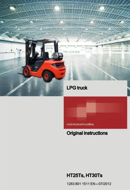 Linde LPG Forklift Truck H1283 Series: HT25Ts, HT30Ts Operating Instructions (User Manual)