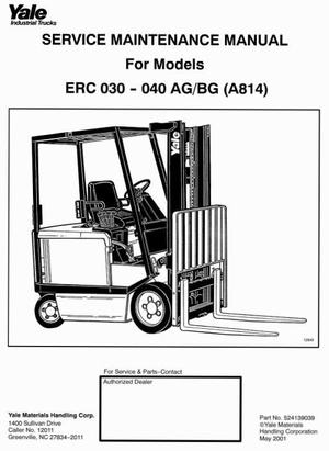 Yale Forklift Truck Type AG, BG (A814): ERC030, ERC040 Workshop Manual