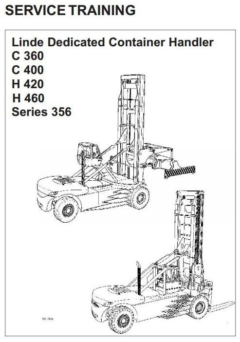 Linde Lift Truck Type 356: C360, C400, H420, H460 Service Training (Workshop) Manual