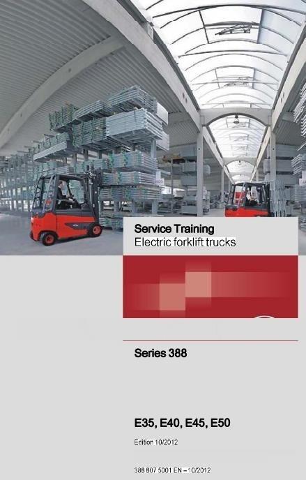 Linde Electric Forklift Truck 388 Series: E35, E40, E45, E50 Workshop Service Manual