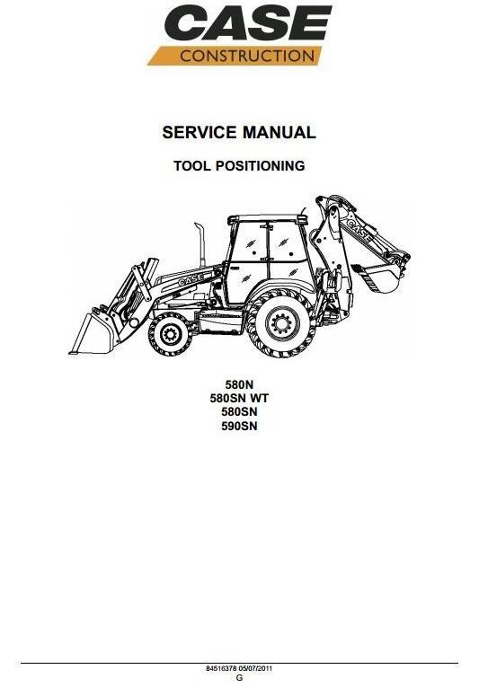Case Backhoe Loader 580N, 580SN, 580SN-WT, 590SN Workshop Service Manual
