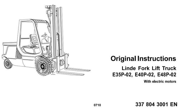 Linde Electric Forklift Truck 337-02 Series: E35P, E40P, E48P Operating and Maintenance Instructions
