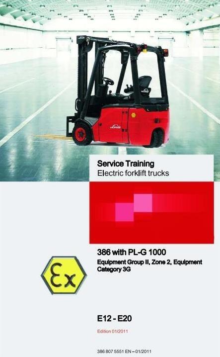 Linde Lift Truck 386 Explosion Protected with PL-G1000 Series: E14, E16, E18, E20 Service Manual
