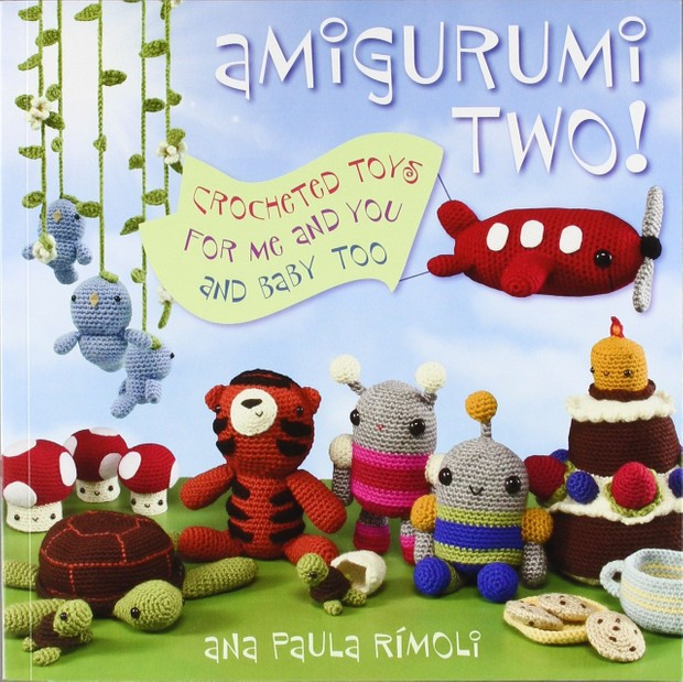 Amigurumi Two - Crocheted Toys for me & You and Baby Too   Pdf Version