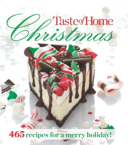 Taste Of Home Christmas 465 recipes for a merry holiday Epub Format