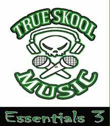 True Skool Essentials Volume 3