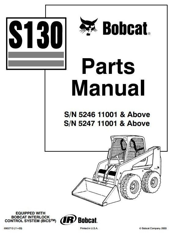 Bobcat Skid Steer Loader Type S130: S/N 524611001 & Ab