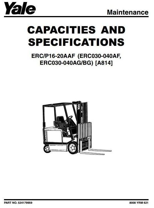 Yale Truck Type A814: ERC030, ERC040 (AF, AG, BG); ERP/ERC (16, 18, on