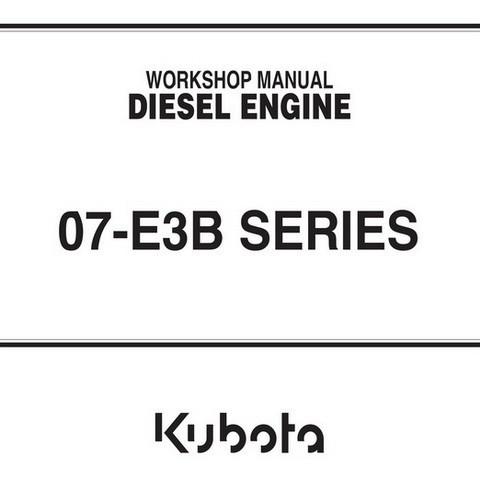 Kubota 07-E3B Series Diesel Engine Workshop Manual