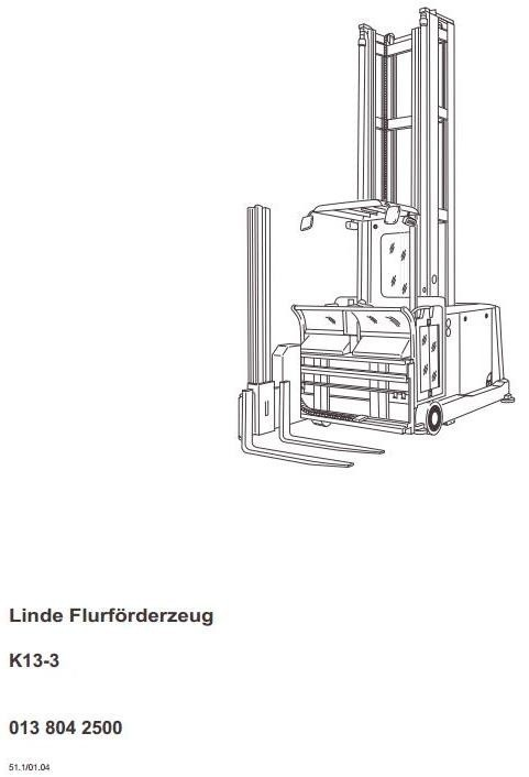 Linde Truck Type 013: K13-3 Operating Instructions (Ma