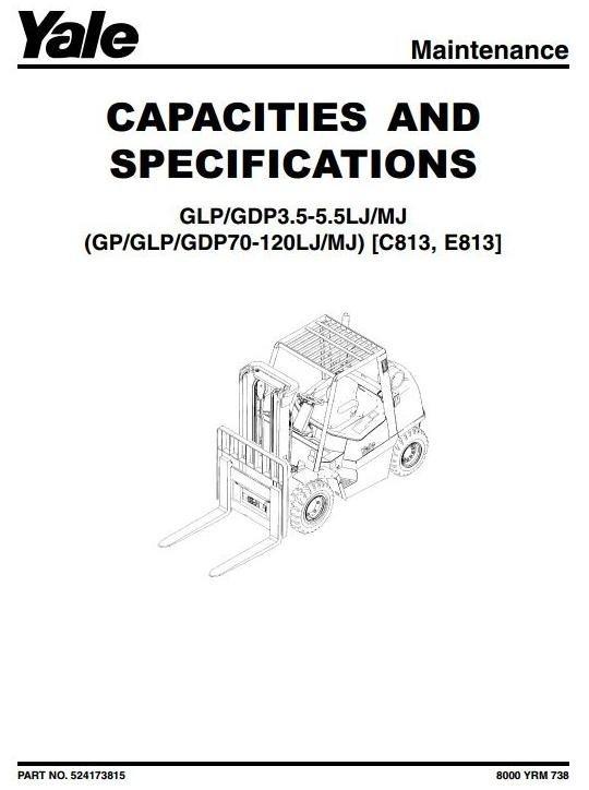 Yale Forklift E813: GDP3.5/4.0LJ, GDP4.5/5.0/5.5MJ, GL