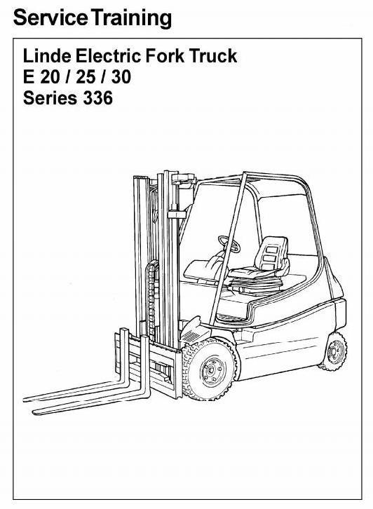 Linde Electric Forklift Truck 336 series: E20, E25, E30 Service Manual