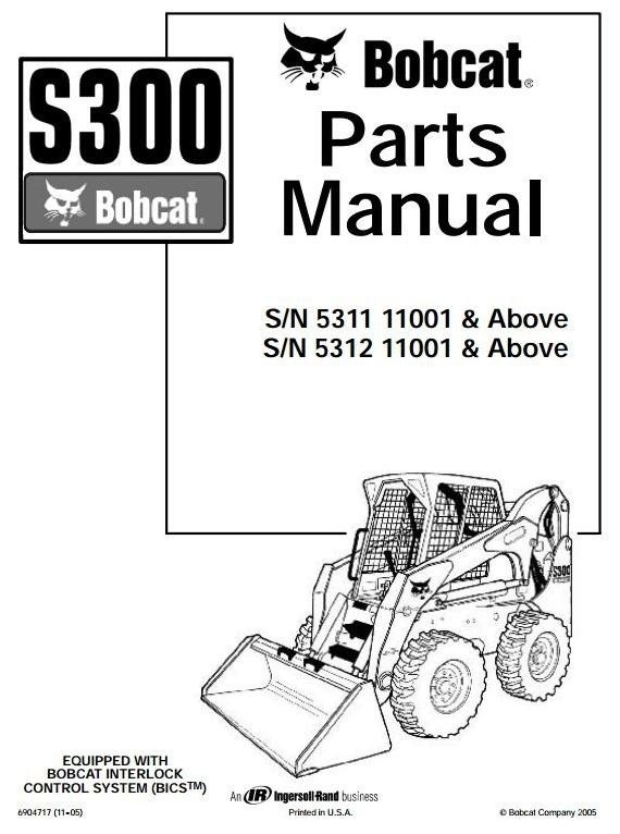 Bobcat Skid Steer Loader Type S300: S/N 531111001 & Ab
