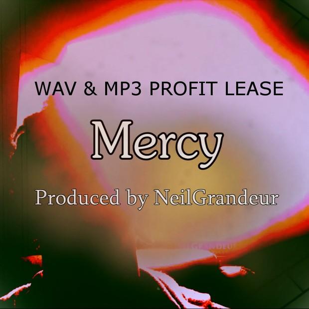Mercy [Produced by NeilGrandeur] - Wav Standard Lease
