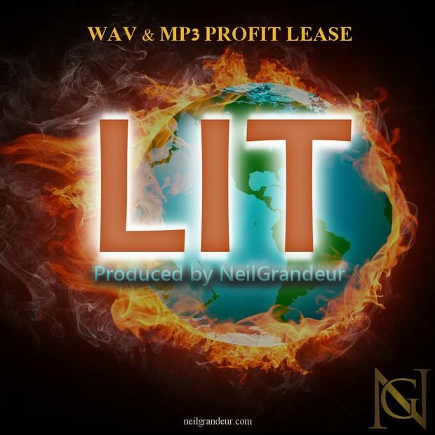Lit [Produced by NeilGrandeur] - Wav Standard Lease