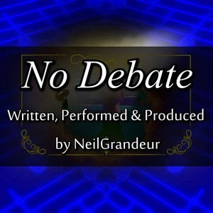 'No Debate' by NeilGrandeur