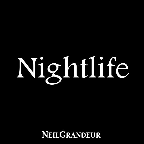 Nightlife [Produced by NeilGrandeur] Mp3 Non Profit Lease
