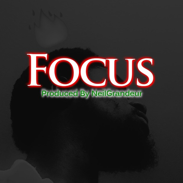 Focus [Produced by NeilGrandeur] - Mp3 Standard Lease