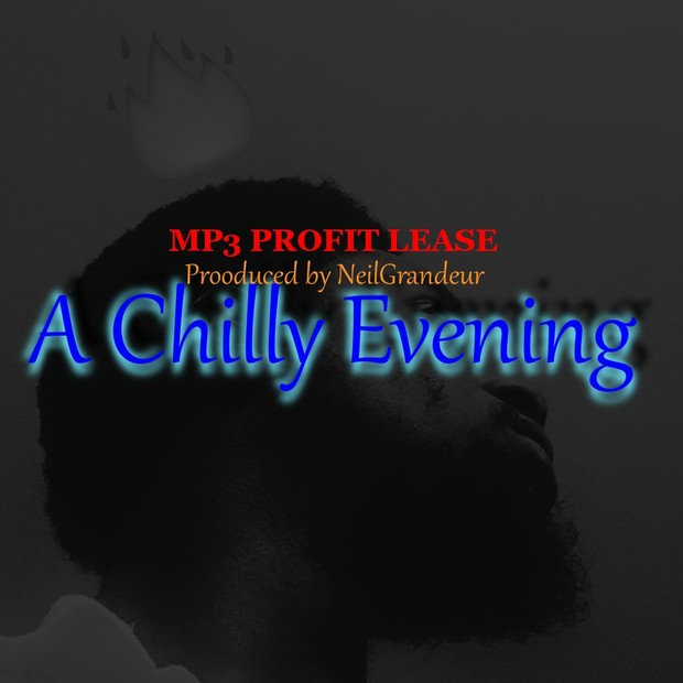 A Chilly Evening [Produced by NeilGrandeur] - Mp3 Standard Lease