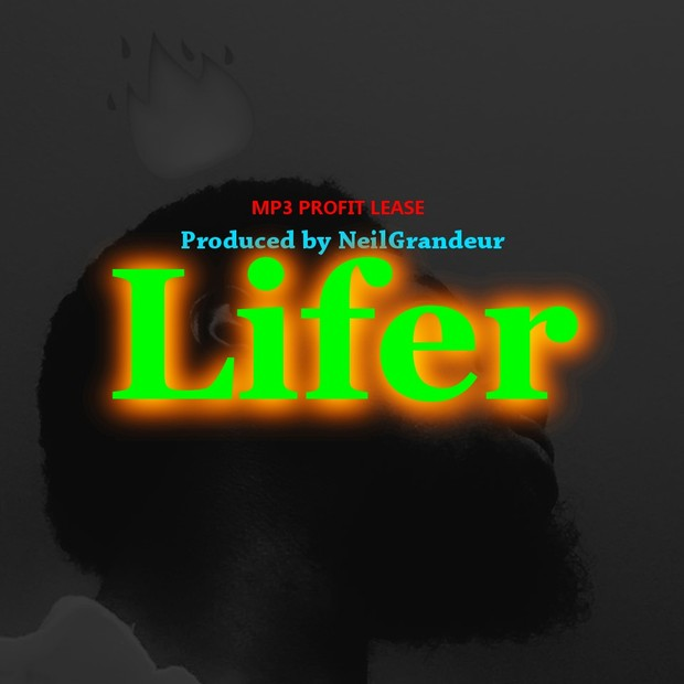 Lifer [Produced by NeilGrandeur] - Mp3 Standard Lease