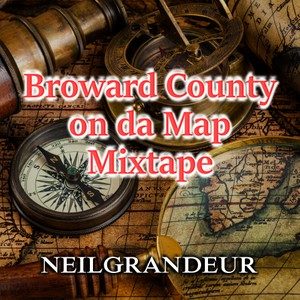 Broward County on da Map Mixtape