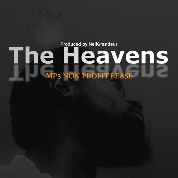 The Heavens [Produced by NeilGrandeur] Mp3 Non Profit Lease