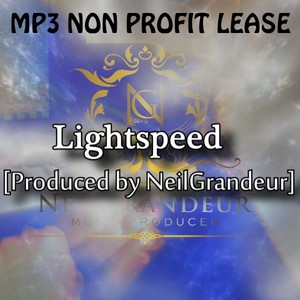 Lightspeed [Produced by NeilGrandeur] Mp3 Non Profit Lease