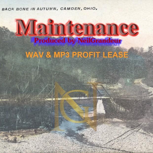 Maintenance [Produced by NeilGrandeur] - Wav Standard Lease