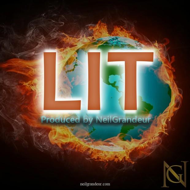 Lit [Produced by NeilGrandeur] - Mp3 Standard Lease