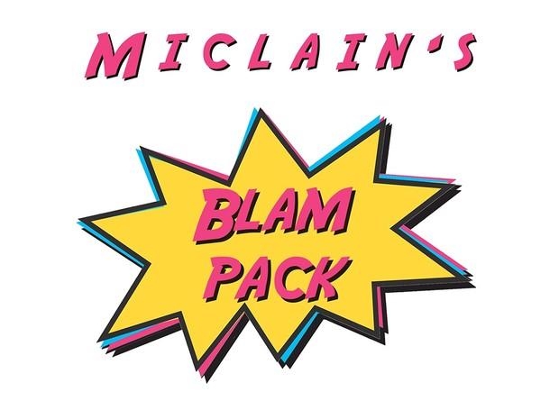 Miclain's Blam Pack!