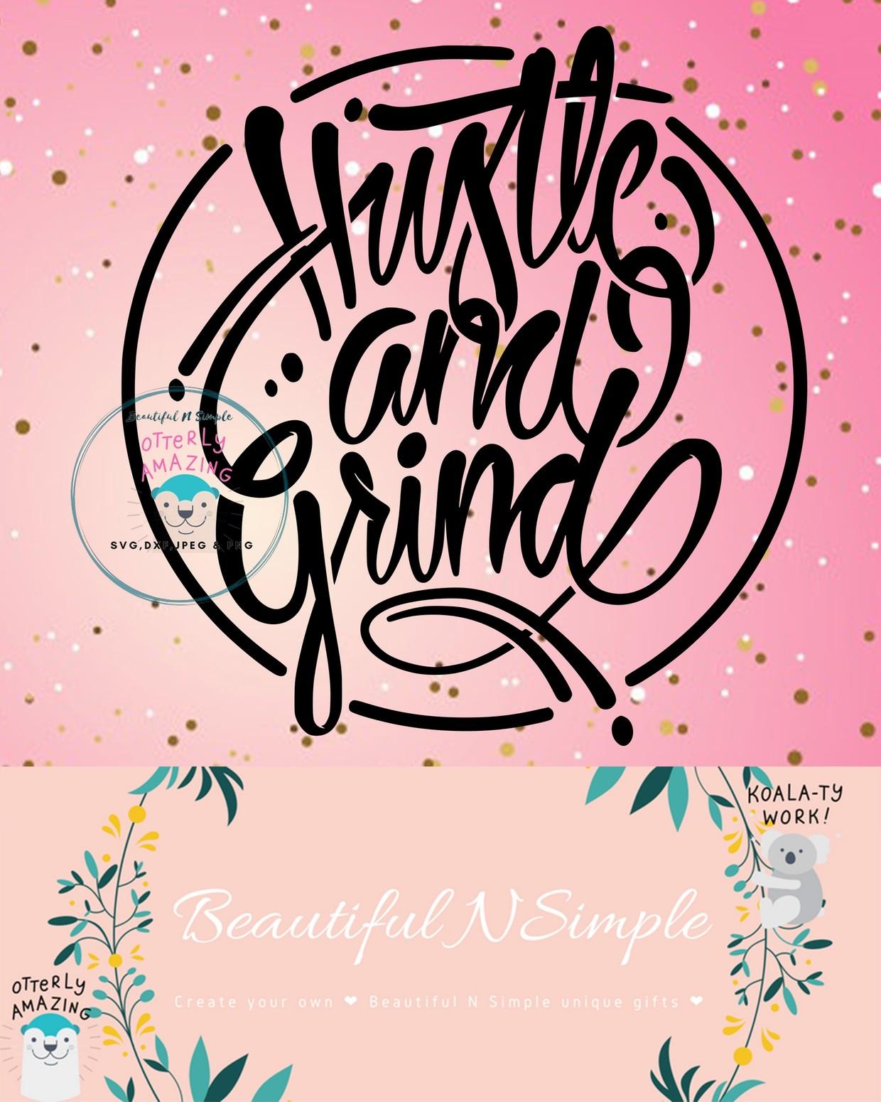 Hustle And Grind Svg Dxf File Beautifulnsimple