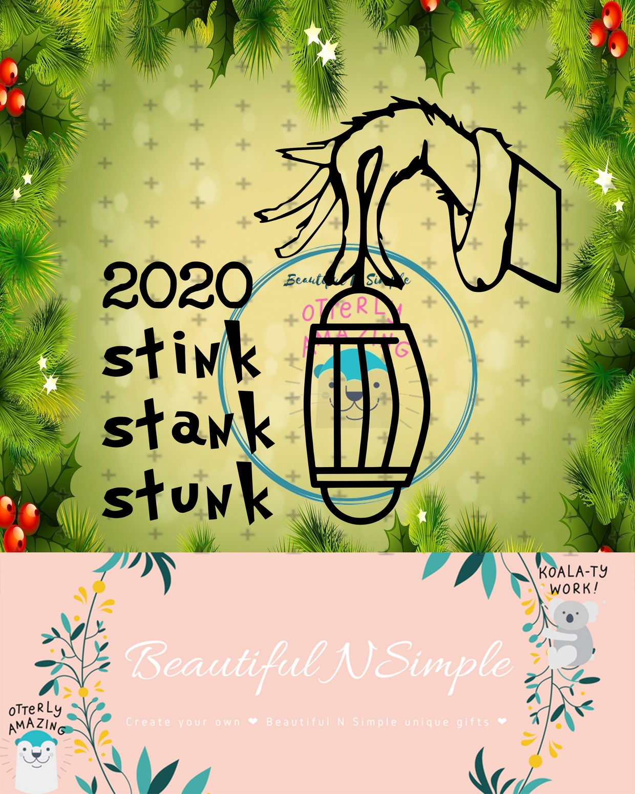 2020 Stink Stank Stunk Inspired By The Grinch Svg And Beautifulnsimple