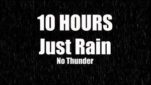 Ambience Hub - Just Rain No Thunder - 10 Hours