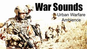 Ambience Hub: War Sounds - Urban Warfare