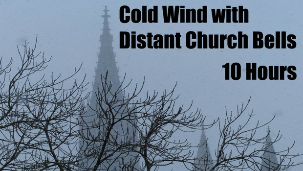 Ambience Hub - Cold Wind with Distant Church Bells