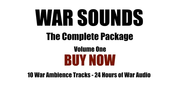 Ambience Hub - War Sounds - Volume One - 10 different Ambience War Sounds included.
