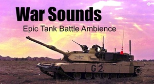 Ambience Hub - War Sounds - Epic Tank Battle