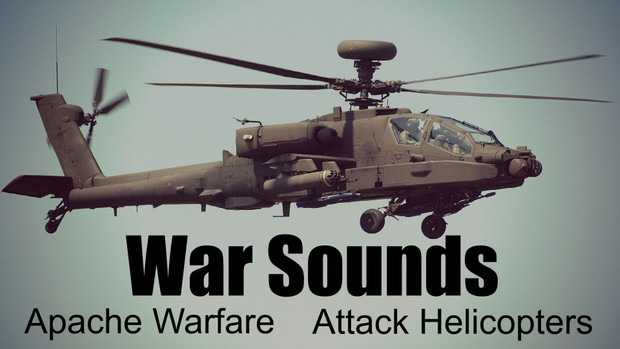 Ambience Hub - War Sounds - Apache Warfare - Attack Helicopters