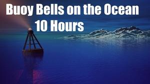 Ambience Hub - Buoy Bells on the Ocean