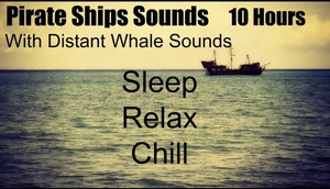 Ambience Hub - Pirate Sounds - With Distant Whale Sounds