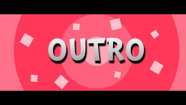 OUTRO 2D / 1080p60fps