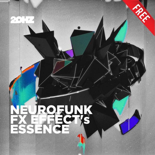 20Hz_Sound - [FREE] Neurofunk FX Essence