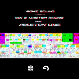 20Hz Sound - Mix & Master Racks for Ableton live.